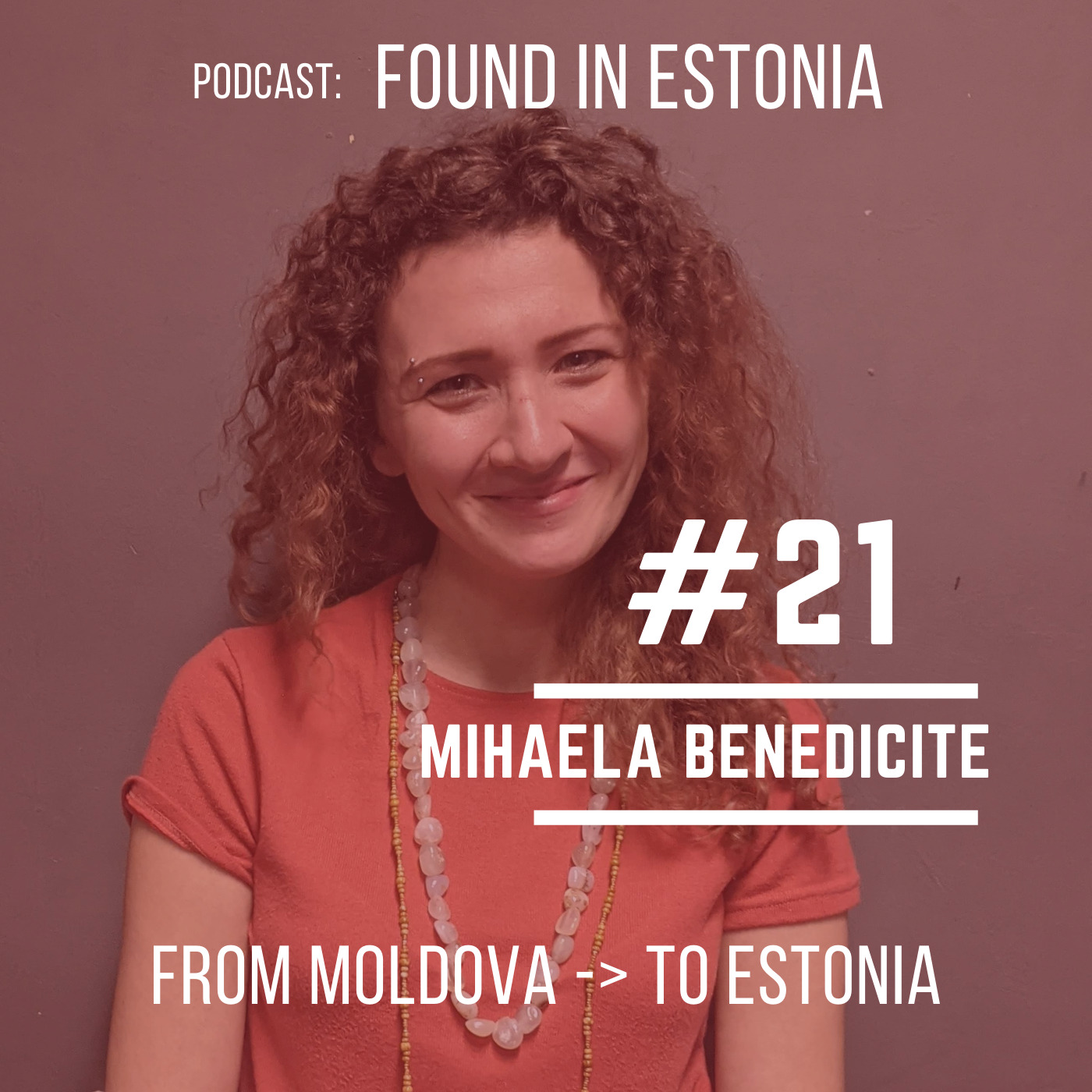 #21 Mihaela Benedicitie from Moldova to Estonia